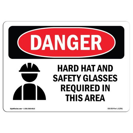 OSHA Danger Sign - Hard Hat Safety Glasses Required In Area 5