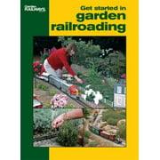 12415 Get Started In Garden Railroading
