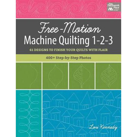 - Free-Motion Machine Quilting 1-2-3 - eBook