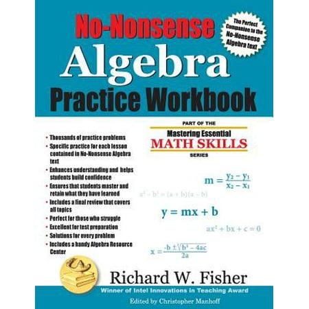 No-Nonsense Algebra Practice Workbook (Glencoe Algebra 1 3 1 Practice Answers)