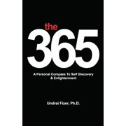 The 365, a Personal Compass to Self Discovery & Enlightenment
