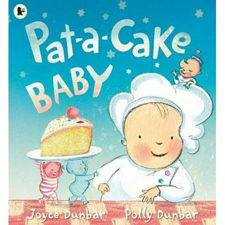 PAT A CAKE BABY (Pat A Cake Pat A Cake Bakers Man)