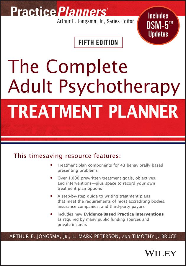 The Plete Adult Psychotherapy Treatment Planner