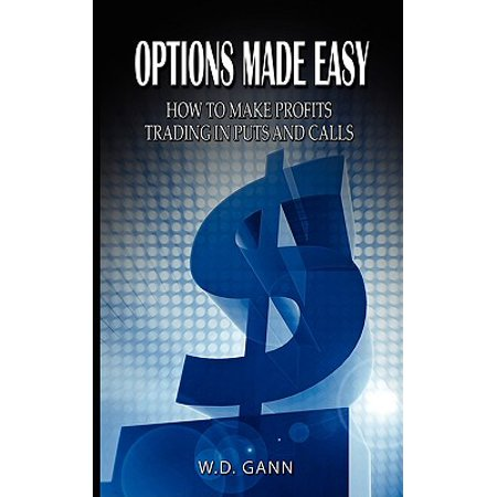 Options Made Easy : How to Make Profits Trading in Puts and (Glasses On A Stick Called)