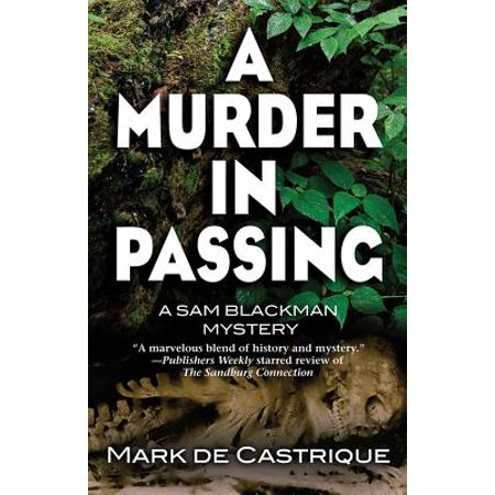 A Murder in Passing : A Sam Blackman Mystery