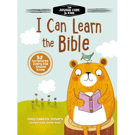 I Can Learn the Bible : The Joshua Code for Kids: 52 Scriptures Every Kid Should Know