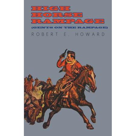 High Horse Rampage (Gents on the Rampage) - eBook
