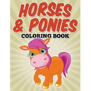 Horses & Ponies Coloring Book: Coloring Books for Kids (Paperback)