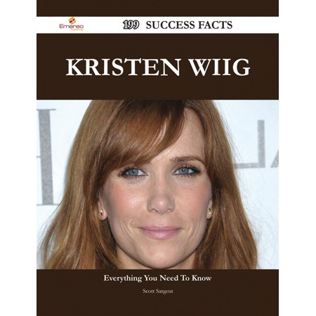Kristen Wiig 199 Success Facts - Everything you need to know about Kristen Wiig -