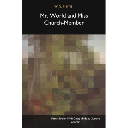 Mr. World and Miss Church-Member - eBook (Church With Most Members In The World)