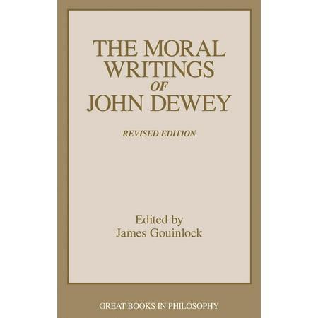 The Moral Writings of John Dewey (Definition Of Education According To John Dewey)