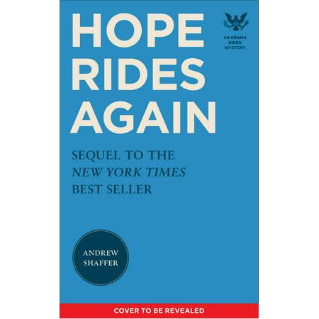 Hope Rides Again : An Obama Biden Mystery