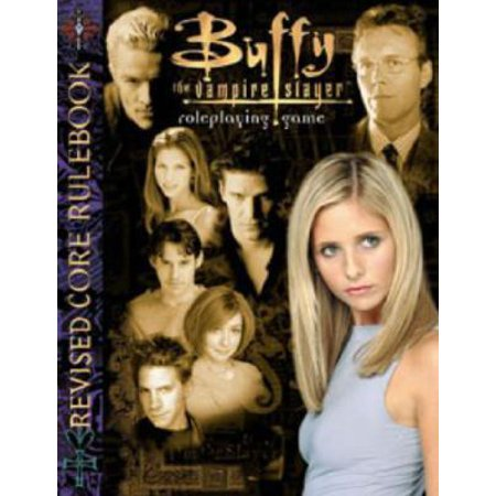 Buffy the Vampire Slayer Revised Core Rulebook](Halloween Buffy The Vampire Slayer)