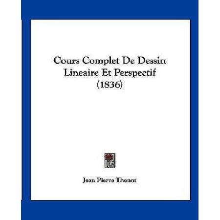Cours Complet De Dessin Lineaire Et Perspectif  1836