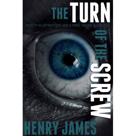 The Turn of the Screw: With 11 Illustrations and a Free Online Audio File - eBook - Halloween Audio Files