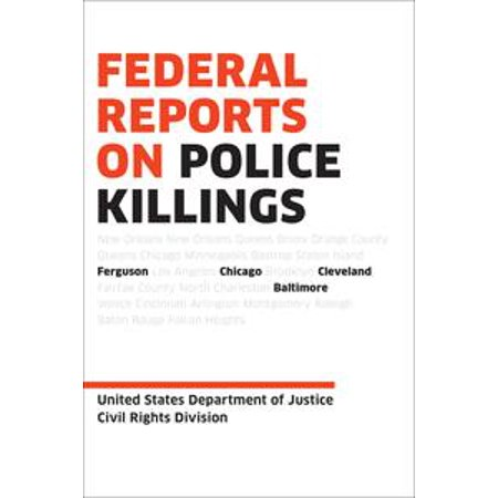 Federal Reports on Police Killings - eBook