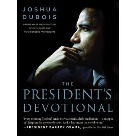The President's Devotional : The Daily Readings That Inspired President (Obama 2.25 Button)