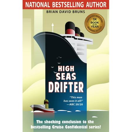 Halloween On The High Seas Cruises (High Seas Drifter (Cruise Confidential 4) -)
