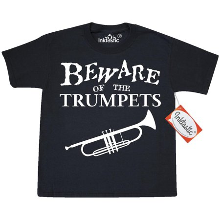 Inktastic Beware Of The Trumpets Youth T-Shirt Music Brass Trumpet Reed Band Play Marching Symphonic Concert Song Tee Kids Children Child Tween Clothing Apparel Teen