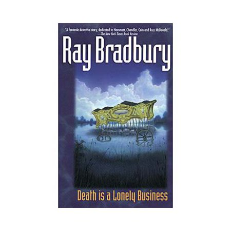 Death Is a Lonely Business by