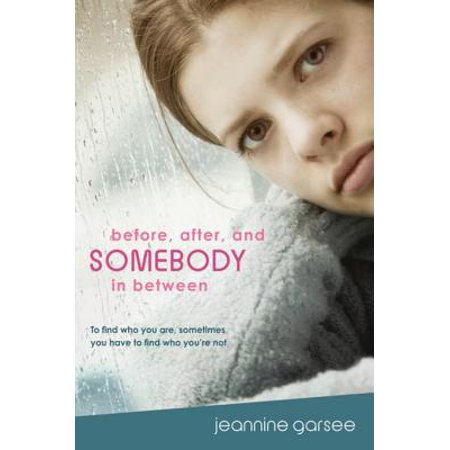 Before, After, and Somebody In Between - eBook