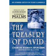 The Treasury of David: Spurgeon's Great Commentary on Psalms