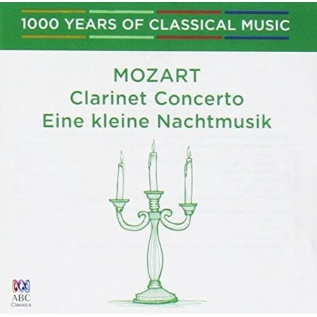 - Mozart: Clarinet Concerto - 1000 Years Of Classical Music