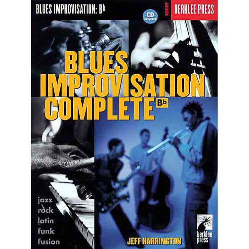 Blues Improvisation Complete: B Flat Instruments