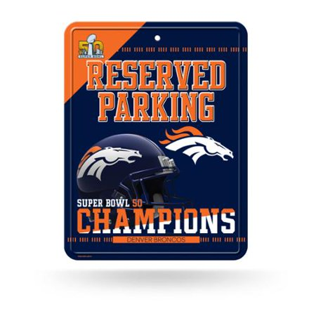 Denver Broncos Official Nfl 8 5 Inch  X 11 Inch  Super Bowl 50 Champions Metal Parking Sign By Rico