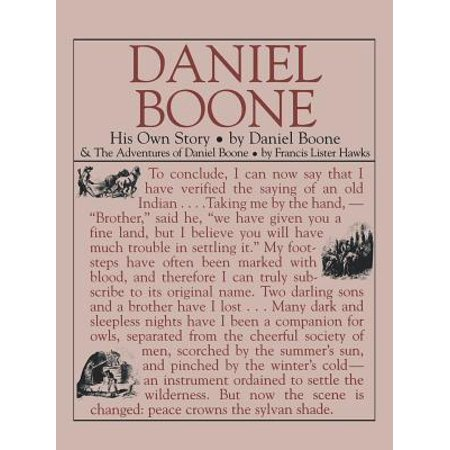 Daniel Boone: His Own Story : His Own Story (The Story Of Daniel)