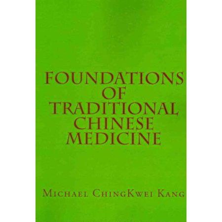 Foundations Of Traditional Chinese Medicine
