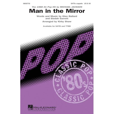 Hal Leonard Man in the Mirror SATB a cappella by Michael Jackson arranged by Kirby