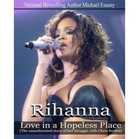 Rihanna: Love in a Hopeless Place - - Rihanna A Halloween