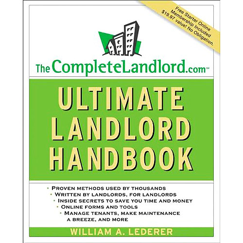 The Complete Landlord.com Ultimate Landlord Handbook