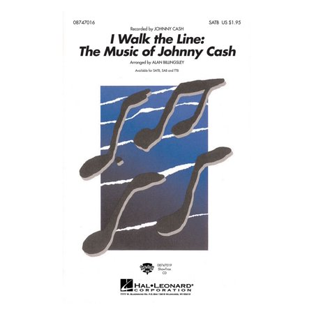 Hal Leonard I Walk The Line  The Music Of Johnny Cash Showtrax Cd By Johnny Cash Arranged By Alan Billingsley