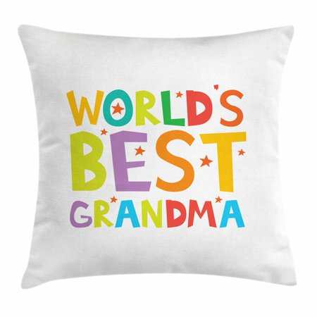 Grandma Throw Pillow Cushion Cover, Cartoon Style Lettering Worlds Best Grandma Quote with Stars Colorful Illustration, Decorative Square Accent Pillow Case, 18 X 18 Inches, Multicolor, by