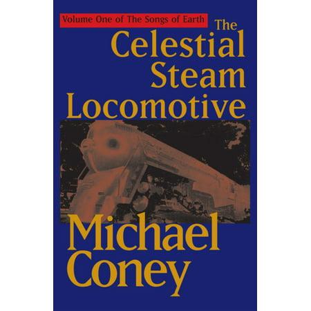 - The Celestial Steam Locomotive - eBook