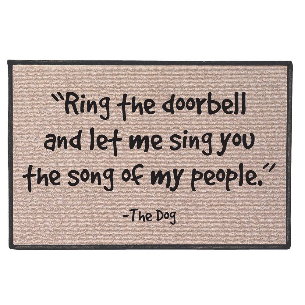 Funny Doormat - Ring The Doorbell and Let Me Sing The Song of My People -The Dog