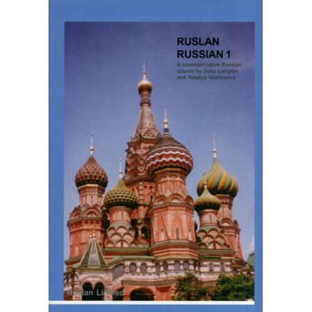 Ruslan Russian 1 : A Communicative Russian Course.