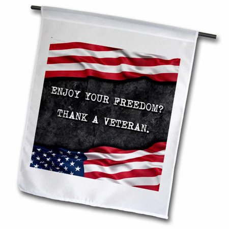 Patriotic Flag Quotes (3dRose Enjoy Your Freedom, Thank a Veteran, Patriotic Quote Polyester 1'6'' x 1' Garden Flag )