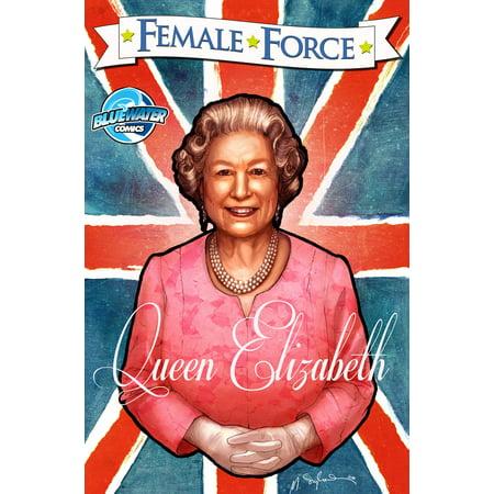 Female Force: Queen of England: Elizabeth II - (Family Tree Of Elizabeth Ii Of England)
