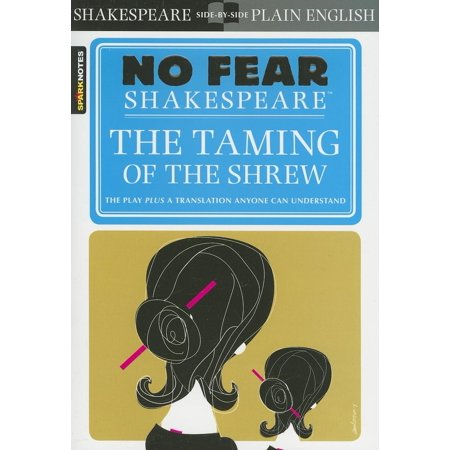 Sparknotes No Fear Shakespeare: The Taming of the Shrew (No Fear Shakespeare) (Bianca In The Taming Of The Shrew)