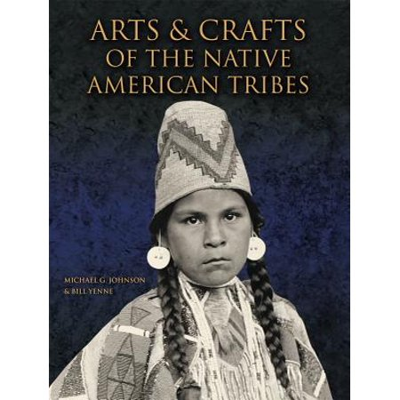 Arts & Crafts of the Native American Tribes](Michaels Arts And Crafts Halloween)