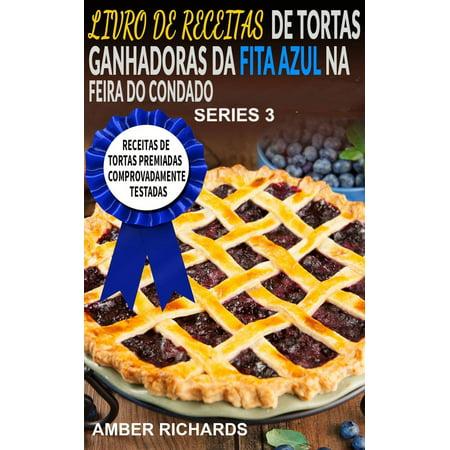 Livro De Receitas De Tortas Ganhadoras Da Fita Azul Na Feira Do Condado - eBook (Tortas De Halloween Recetas)