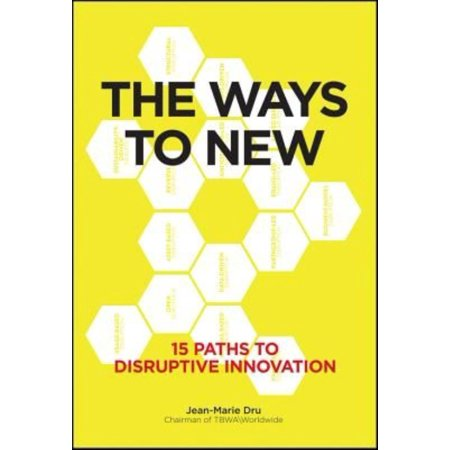 The Ways To New  15 Paths To Disruptive Innovation