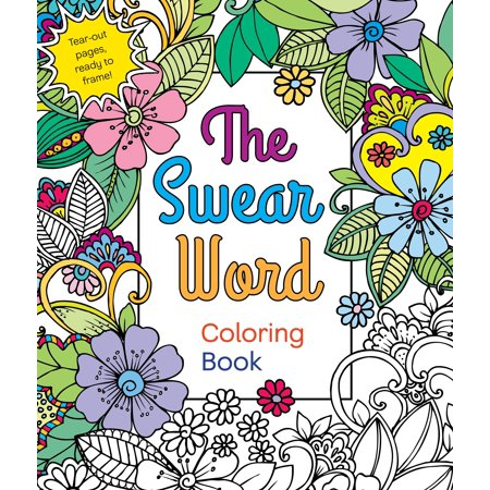 The Swear Word Coloring Book (Paperback) - Walmart.com