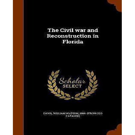 The Civil War and Reconstruction in Florida - image 1 de 1