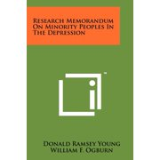 Research Memorandum on Minority Peoples in the Depression
