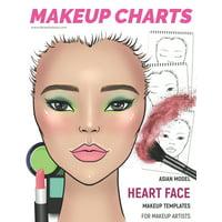 Makeup Face Charts: Makeup Charts - Face Charts for Makeup Artists: Asian Model - HEART face shape (Paperback)