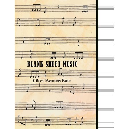 Sheet Music Staff Paper - Blank Sheet Music: 8 Stave Manuscript Paper: 100 Pages, 8.5 X 11 Large Staff Paper Notebook Journal Composition Book (Paperback)